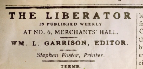 William Lloyd Garrison The Liberator There shall be no neut...