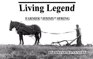 "The Movie – the Living Legend - ""Jimmy"" Spring"